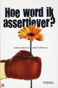 Keelchakra blokkade opheffen: ga aan de slag met het boek: Hoe word ik assertiever , geschreven door Carola van Dijk