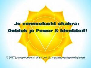 Je zonnevlecht chakra (Solar Plexus): ontdek je Power & Identiteit